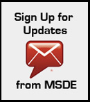 Sign Up for Updated from MSDE