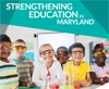Strengthening Education in Maryland