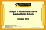 Analysis of Professional Salaries Maryland Public Schools October 2002