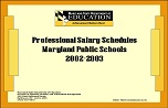 ​Professional Salary Schedules Maryland Public Schools 2002-2003