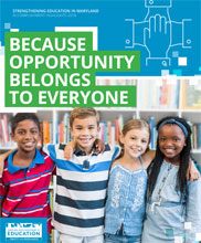 Strengthening Education in Maryland Accomplishment Highlights 2018