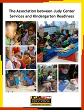 Judy Center Report 2015 The Association between Judy Center Services and Kindergarten Readiness August 2015