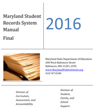 2016 Maryland Student Records Manual April 2016