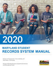 Maryland Student Records Systems Manual 2020 May 2020