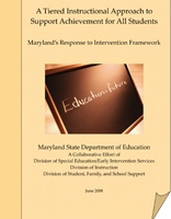 A Tiered Instructional Approach to Support Achievement for All Students, June 2008