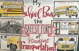 2019 National School Bus Safety Week Poster: My School Bus, The Safest Form of Student Transportation!