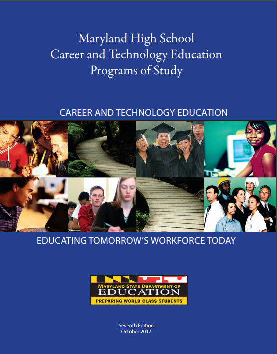Maryland High School Career & Technology Education Programs of Study booklet